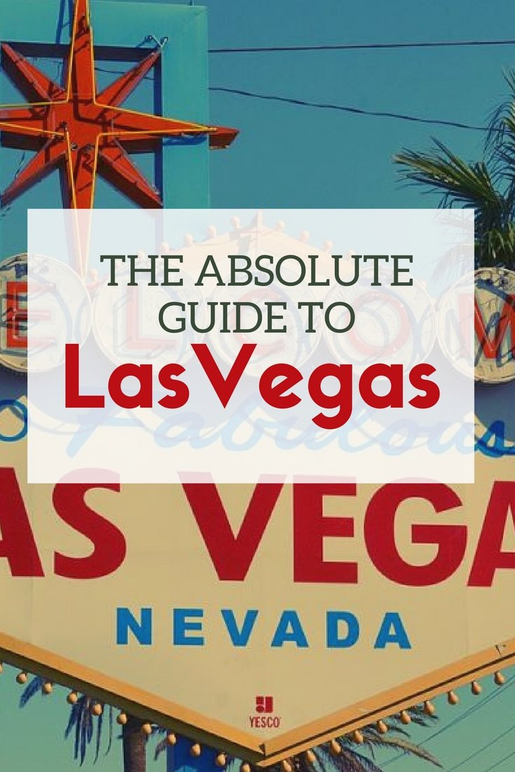 absolute guide to las vegas